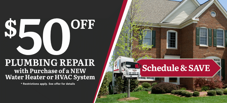 $50 Off Plumbing Repair with Purchase of Water Heater or HVAC System